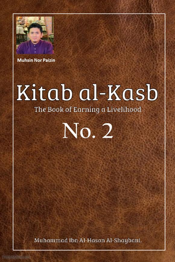 The Legal Status and Virtue of Earning a Livelihood (Kitab Al-Kasb Part.2)
