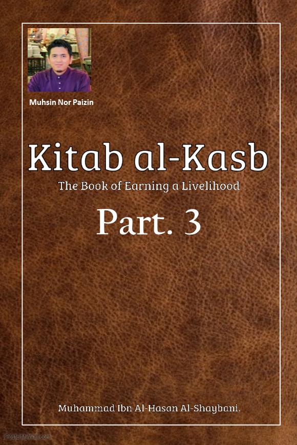 Earning a Livelihood is the Way of the Messengers (Kitab Al-Kasb Part.3)