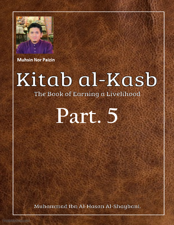 Kitab Al-Kasb Part. 5: The Permissibility of Lawful Earning and the Aberrancy of Some of the Sufis in ForbiddingIt.