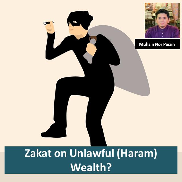 Zakat on Unlawful (Haram)Wealth?