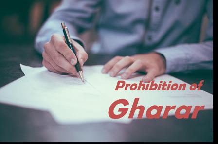 Prohibition of Gharar.