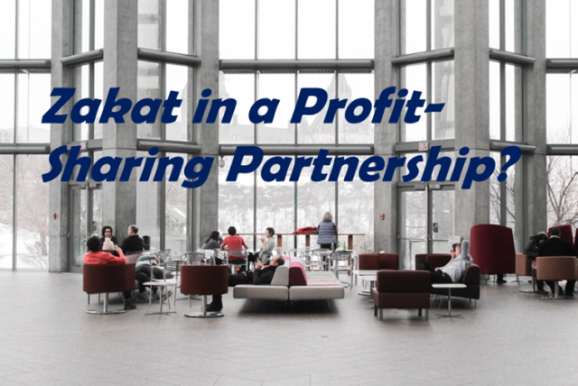 Who is Responsible to Pay Zakat in a Profit-SharingPartnership?