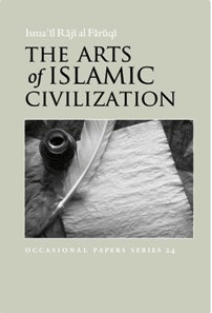 E-Book Share: The Arts of Islamic Civilization by Isma'il Raji alFaruqi